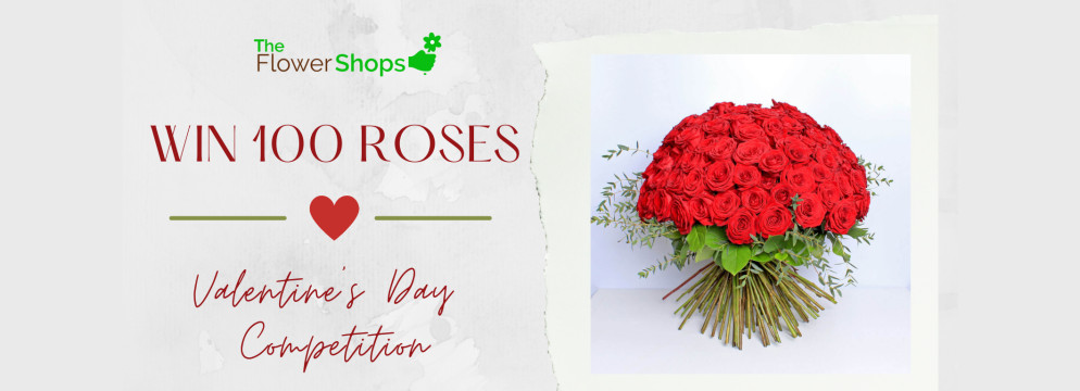 How To Win 100 Roses for Valentine's Day 2021